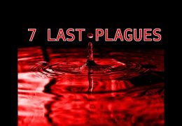 CHRIST IN THE SEVEN LAST PLAGUES: THE WATER & THE BLOOD PT 1