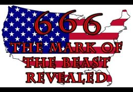 Could AMERICA & ANTICHRIST be headed towards the MARK OF THE BEAST? ……Revelation 13 Part 2