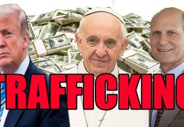 DONALD TRUMP POPE FRANCIS TED WILSON: GC OF SDA'S INVESTING IN GUN STOCKS: TRAFFICKING IN THE CHURCH