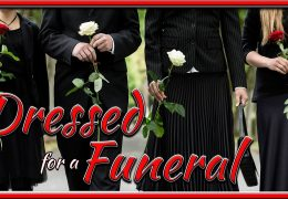 DRESSED FOR A FUNERAL