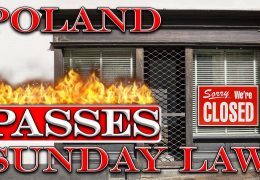 POLAND PASSES SUNDAY LAW & THE SOON COMING SUNDAY LAW IN AMERICA