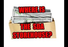 WHERE IS THE SDA STOREHOUSE FOR TITHE? IS IT THE GENERAL CONFERENCE? IS IT SELF-SUPPORTING WORK?